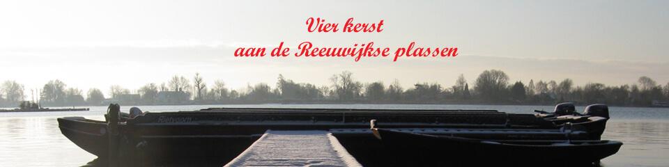 Vier kerst aan de Reeuwijkse plassen